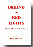 Behind The Red Lights by Ben Traywick