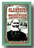 The Clantons Of Tombstone by Ben Traywick