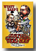 Wyatt Earp's Thirteen Dead Men by Ben Traywick