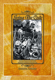 """Living the Code"" by Dakota Livesay"